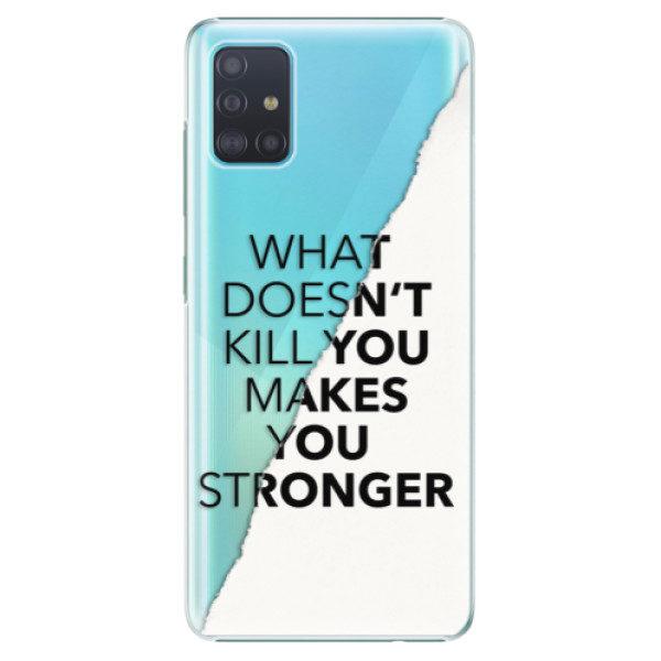 Plastové pouzdro iSaprio – Makes You Stronger – Samsung Galaxy A51 Plastové pouzdro iSaprio – Makes You Stronger – Samsung Galaxy A51