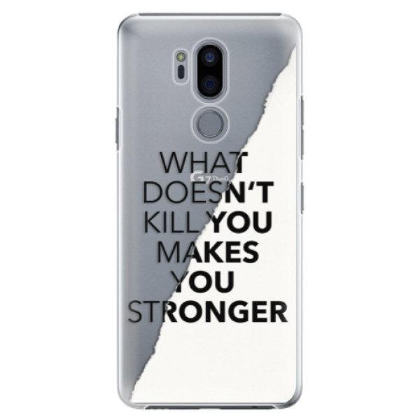 Plastové pouzdro iSaprio – Makes You Stronger – LG G7 Plastové pouzdro iSaprio – Makes You Stronger – LG G7